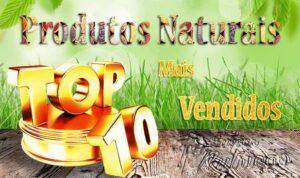 Produtos Naturais e Orgânicos mais Vendidos