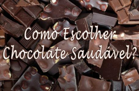 Como escolher um chocolate saudável? Ser amargo ou ter 70% cacau é suficiente?