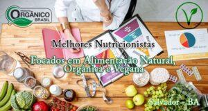 Melhores Nutricionistas de Salvador Focados em Alimentação Natural, Orgânica e Vegana
